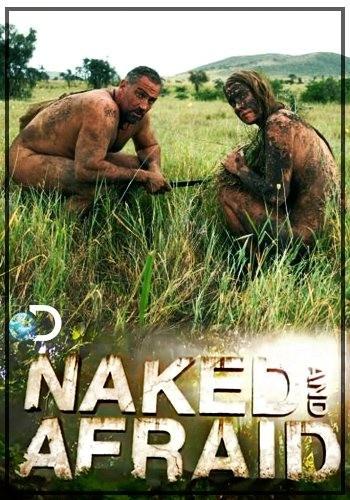 Голые и напуганные 1,2,3 Сезон (HD-720 качество) все серии / Naked and Afraid (2013-2014)