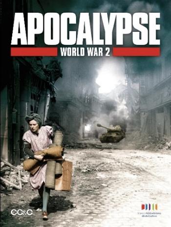 Апокалипсис: Вторая мировая война (HD-720 качество) все выпуски / Apocalypse - La 2ème guerre mondiale (2009)